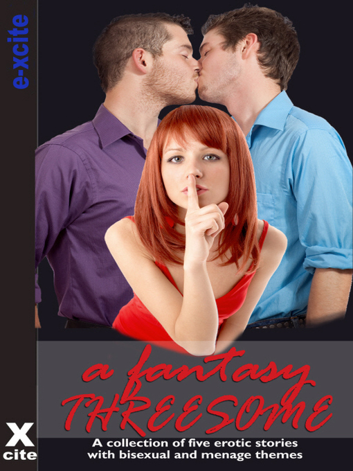 A Fantasy Threesome (eBook): A collection of five erotic stories