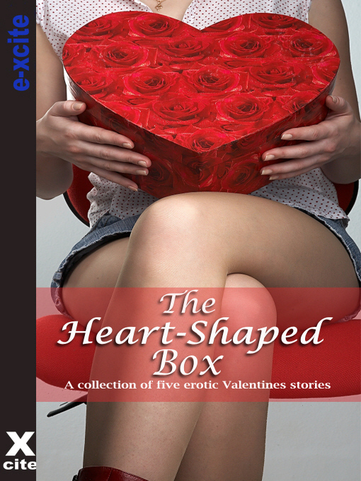 The Heart Shaped Box (eBook): A collection of five erotic stories