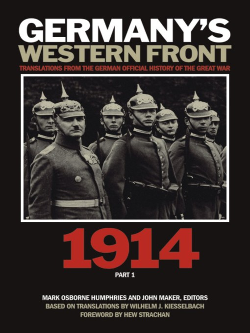 Germany's Western Front (eBook): Translations from the German Official History of the Great War, 1914, Part 1