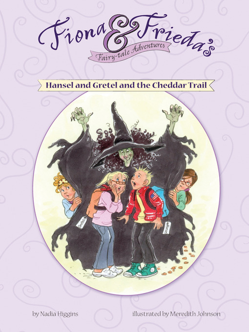 Hansel and Gretel and the Cheddar Trail