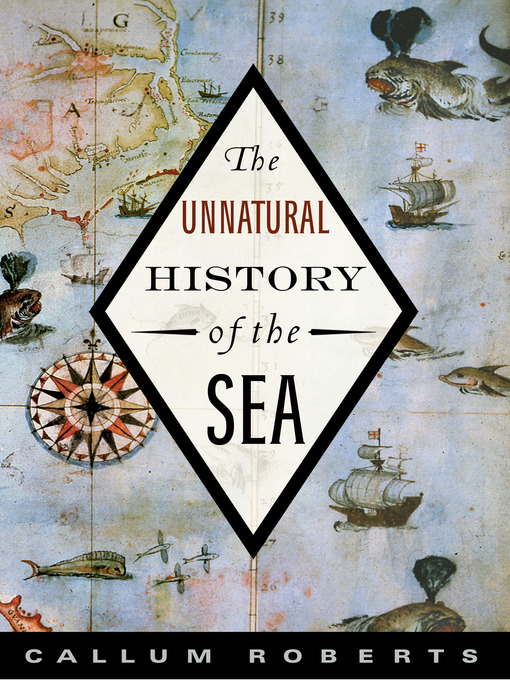 The Unnatural History of the Sea (eBook)