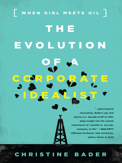The Evolution of a Corporate Idealist (eBook): When Girl Meets Oil