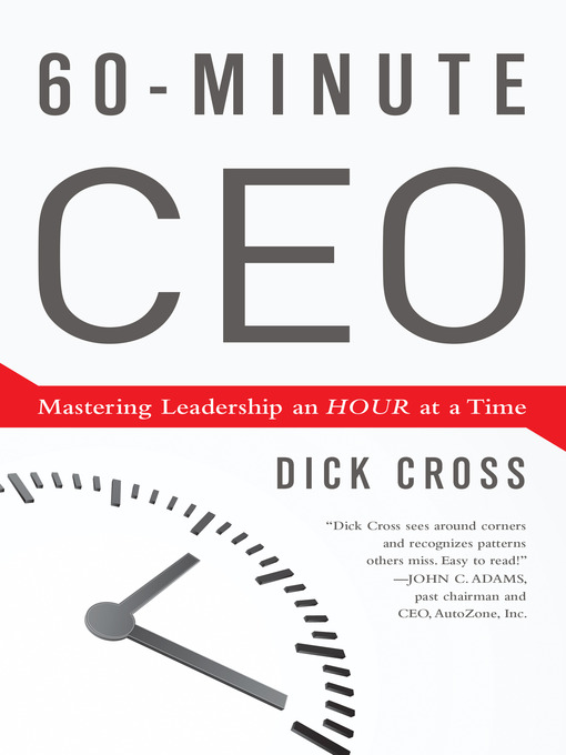 60-Minute CEO Mastering Leadership an Hour at a Time