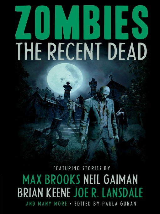 Zombies [electronic book] The Recent Dead.