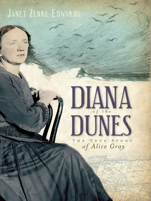 Diana of the Dunes (eBook): The True Story of Alice Gray
