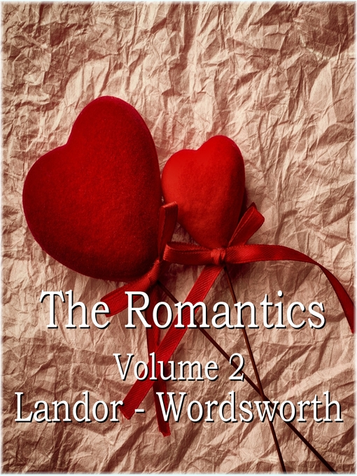 The Romantics, Volume 2 (MP3): Landor - Wordsworth