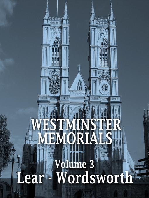 Westminster Memorials, Volume 3 (MP3): Lear - Wordsworth