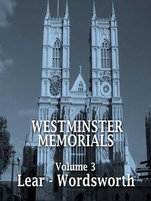 Westminster Memorials, Volume 3: Lear - Wordsworth (MP3)