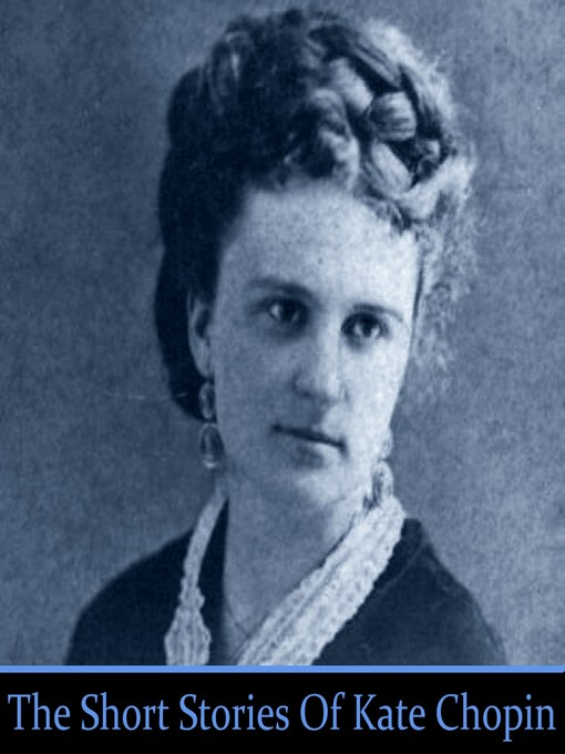 The Short Stories of Kate Chopin (MP3)
