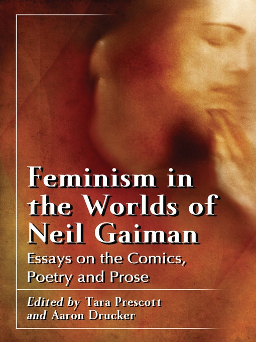 Essay Mahatma Gandhi English Feminism In The Worlds Of Neil Gaiman  Essays On The Comics Poetry And  Prose Ebook  Worldcatorg Sample High School Admission Essays also Starting A Business Essay Feminism In The Worlds Of Neil Gaiman  Essays On The Comics Poetry  Thesis Statement For Definition Essay