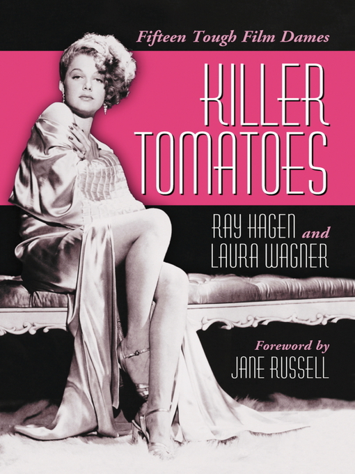 Killer Tomatoes: Fifteen Tough Film Dames (eBook)