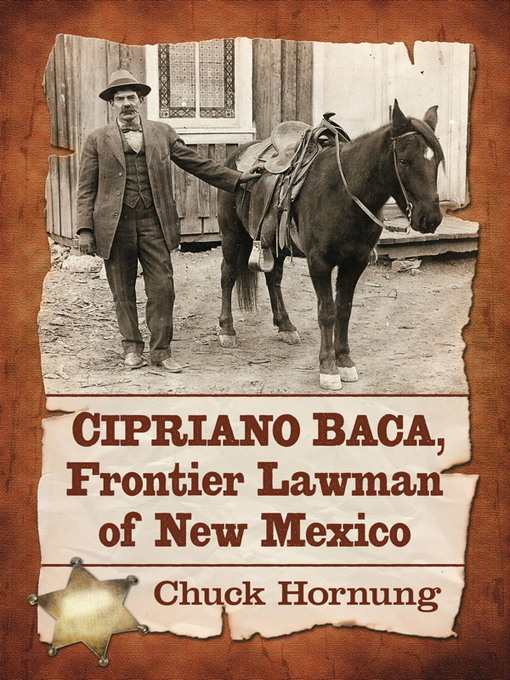 Cipriano Baca, Frontier Lawman of New Mexico (eBook)