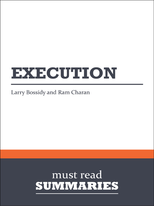 Execution - Larry Bossidy and Ram Charan - Summary (eBook)