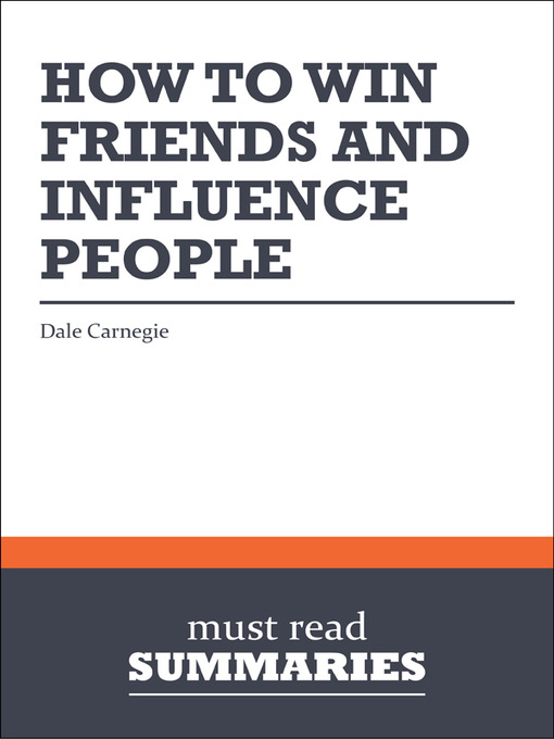 a book analysis of how to win friends and influence people by dale carnegie Billionaire investor warren buffett studied dale carnegie's how to win friends & influence people when he was 15, and it transformed his life.