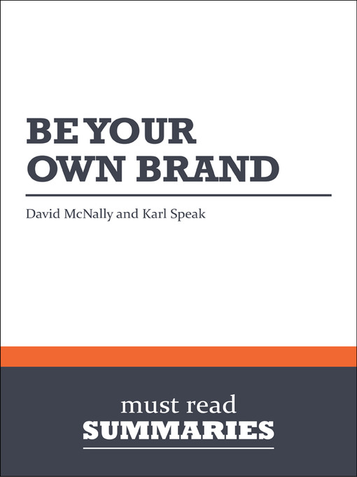 Be Your Own Brand - David McNally and Karl Speak - Summary (eBook)