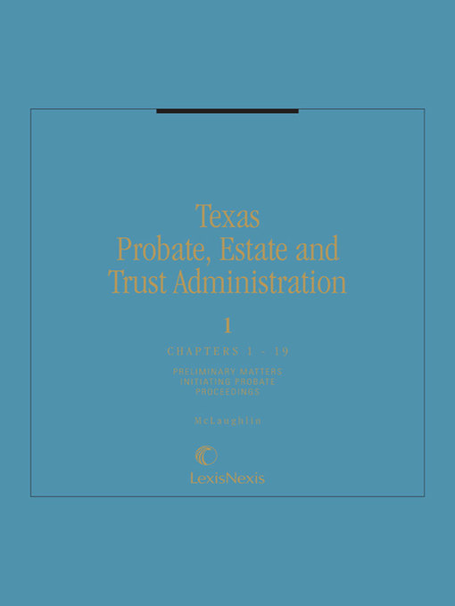 Pro se resources probate guides at texas state law library texas probate estate and trust administration electronic resource by kenneth mclaughlin solutioingenieria Gallery