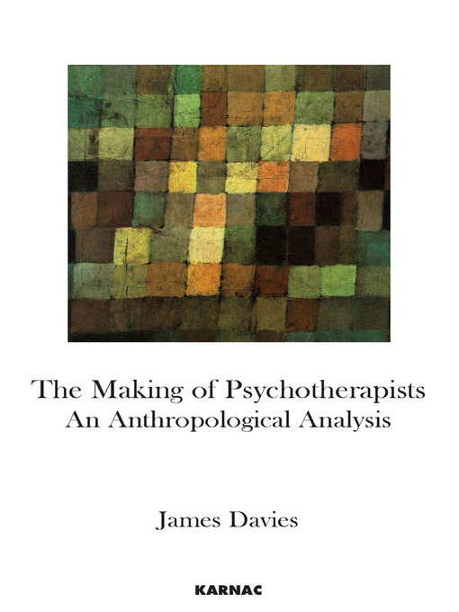The Making of Psychotherapists (eBook): An Anthropological Analysis