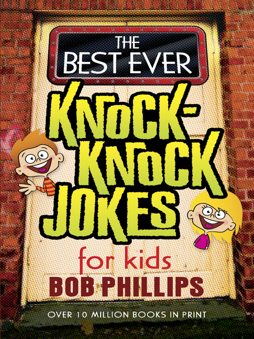 The Best Ever Knock-Knock Jokes for Kids - Jokes for Kids (eBook)