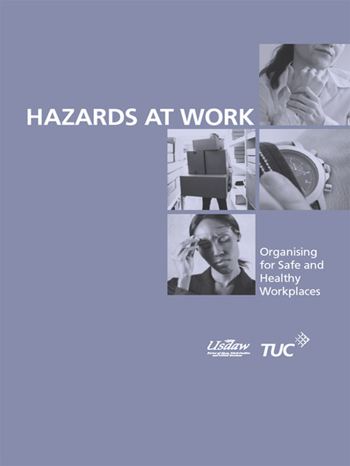 Hazards at Work (eBook): Organising for Safe and Healthy Workplaces