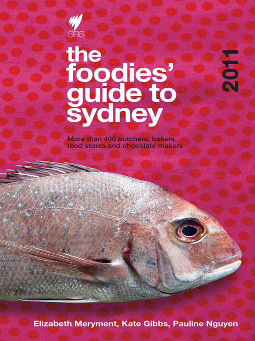 Foodies' Guide 2011 (eBook): Sydney