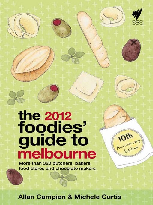 Foodies' Guide 2012: Melbourne (eBook)