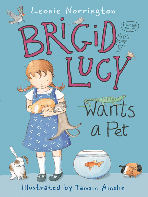 Brigid Lucy Wants a Pet