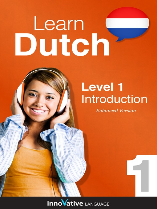 Learn Dutch - Level 1: Introduction to Dutch: Lesson 1-25 - Innovative Language Series - Learn Dutch from Absolute Beginner to Advanced (MP3)