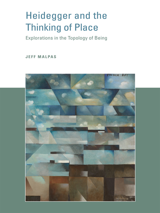 Heidegger and the Thinking of Place (eBook): Explorations in the Topology of Being