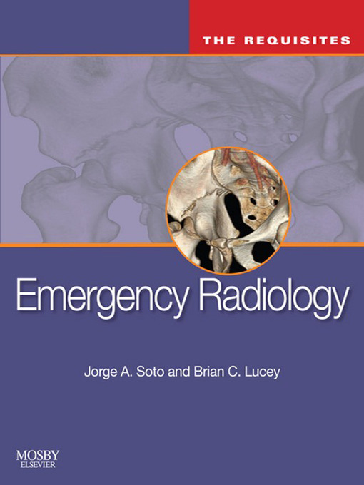 Emergency Radiology (eBook): The Requisites
