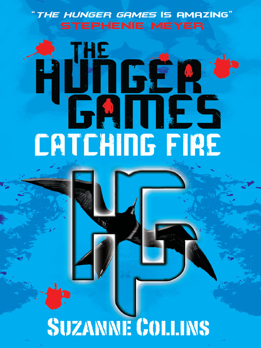 Catching Fire: The Hunger Games Series, Book 2 - The Hunger Games (eBook)
