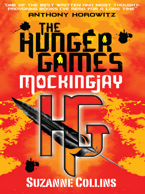 Mockingjay: The Hunger Games Series, Book 3 - The Hunger Games (eBook)