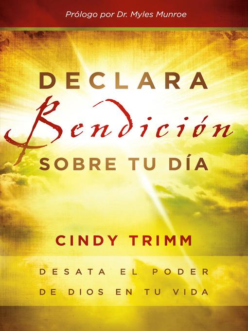 Declara bendición sobre tu día: Desata el poder de Dios en tu vida (eBook)
