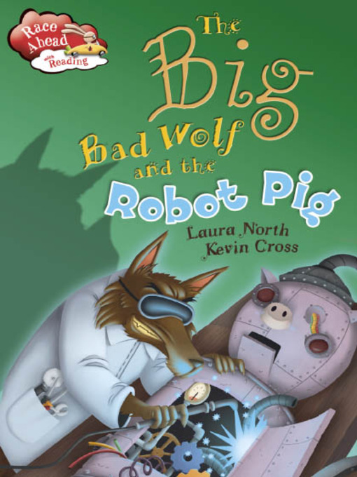 The Big Bad Wolf and the Robot Pig
