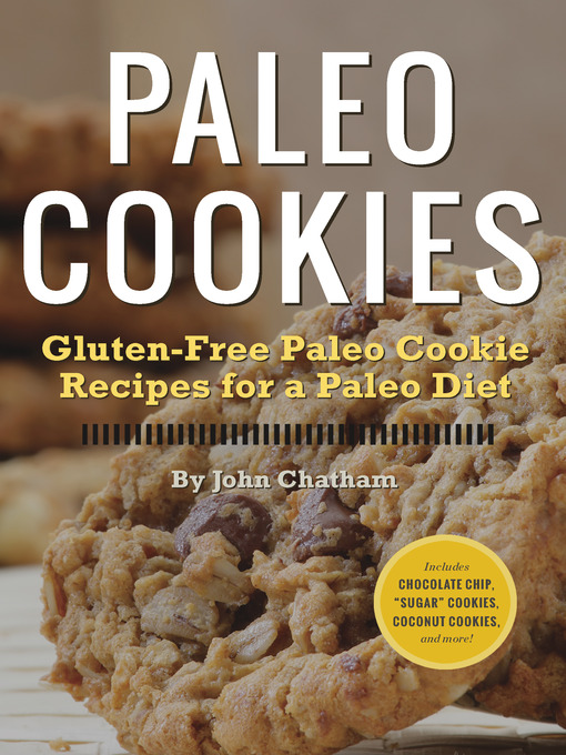 Paleo Cookies (eBook): Gluten-Free Paleo Cookie Recipes for a Paleo Diet