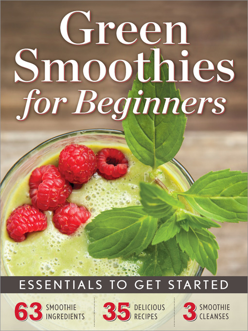 Green Smoothies for Beginners: Essentials to Get Started (eBook)