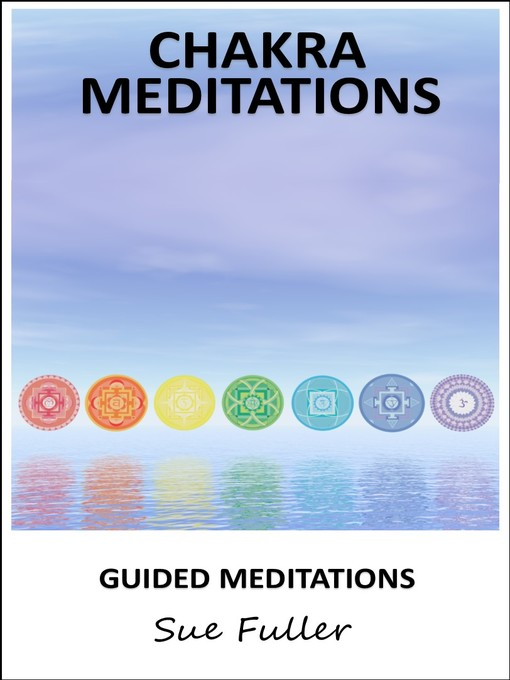 Chakra Meditations: Two Easy To Follow Guided Meditations (MP3)