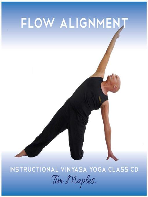 Flow Alignment: A 60 minute guided audio vinyasa flow yoga class (MP3)