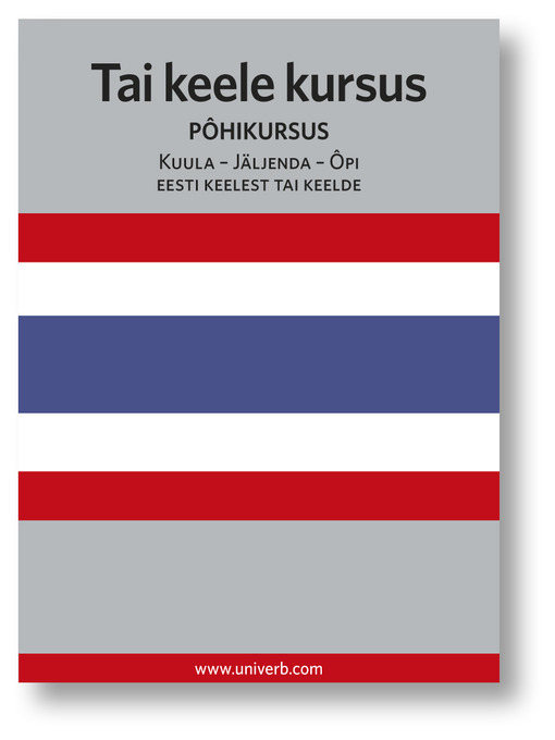 Tai keele kursus: Pôhikursus - Kuula - Jäljenda - Ôpi (MP3)
