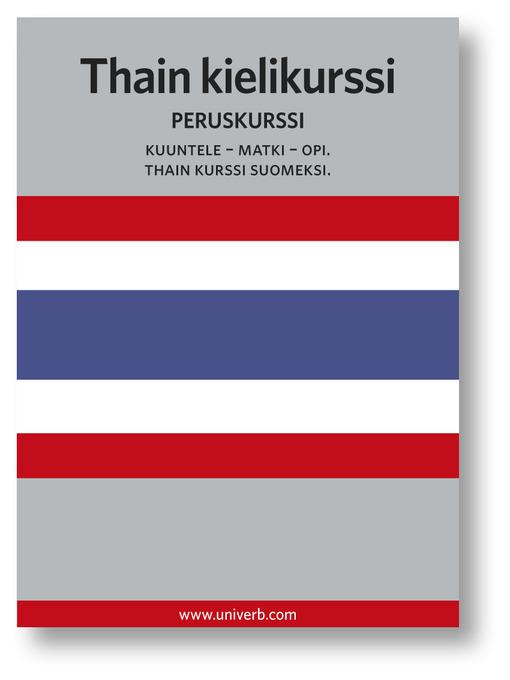 Thain kielikurssi: Peruskurssi - Kuuntele–Matki–Opi (MP3)