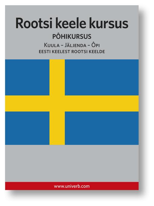Rootsi keele kursus: Pôhikursus - Kuula - Jäljenda - Ôpi (MP3)