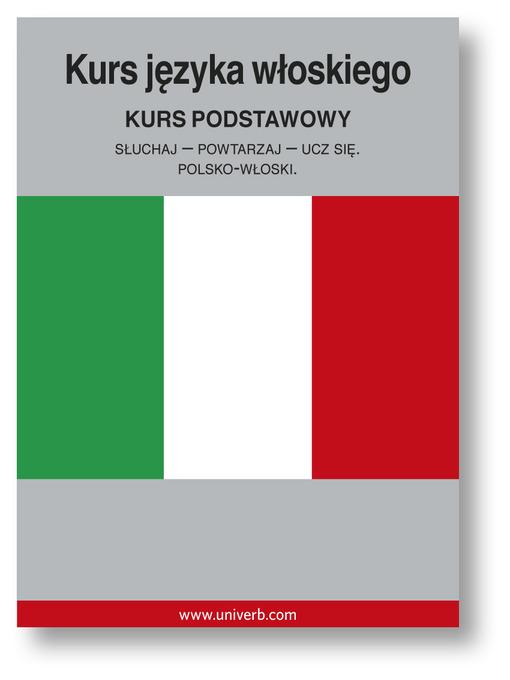 Kurs języka włoskiego (MP3): Kurs podstawowy