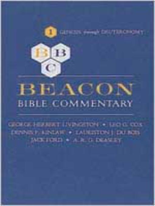Beacon Bible Commentary, Volume 1 (eBook): Genesis Through Deuteronomy
