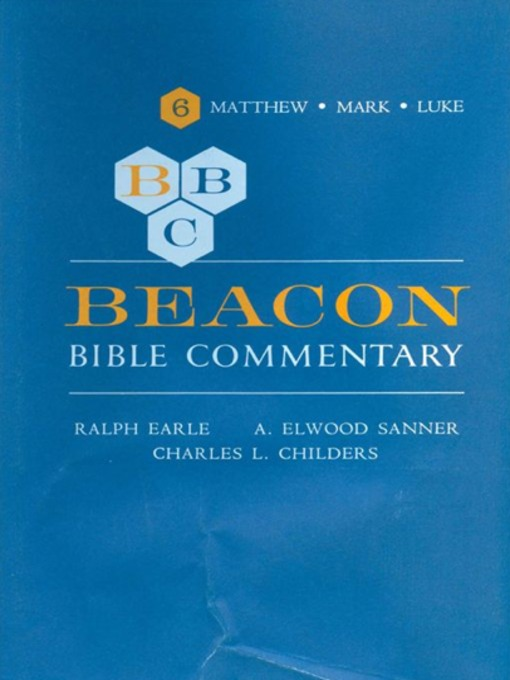 Beacon Bible Commentary, Volume 6: Matthew through Luke (eBook)