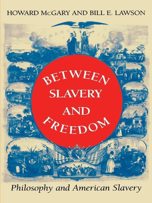 Between Slavery and Freedom: Philosophy and American Slavery - Blacks in the Diaspora (eBook)