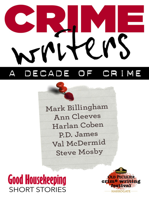 Crime Writers (eBook): A Decade of Crime