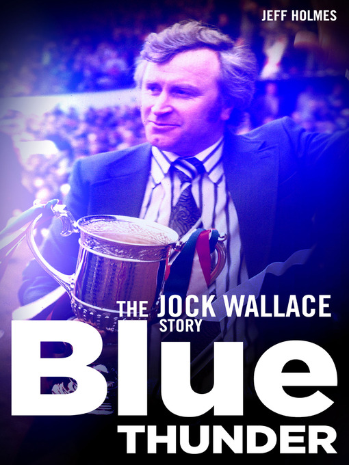 Blue Thunder (eBook): The Jock Wallace Story