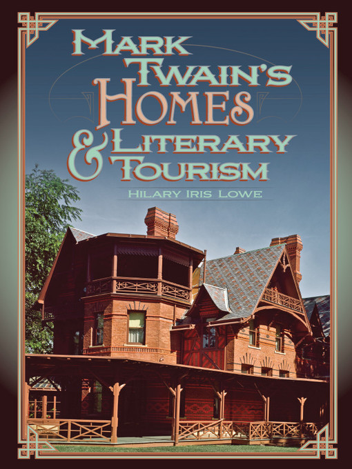 Mark Twain's Homes and Literary Tourism (eBook)