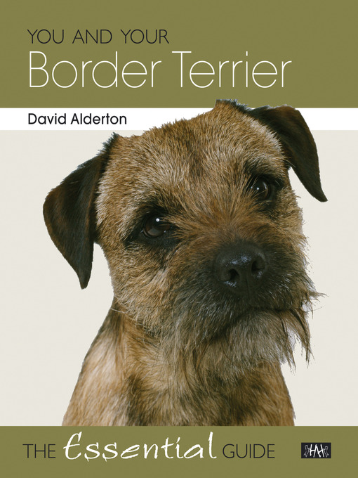 You and Your Border Terrier (eBook): The Essential Guide