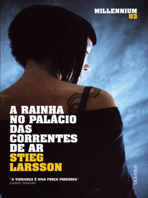 A Rainha no Palácio das Correntes de Ar (eBook)
