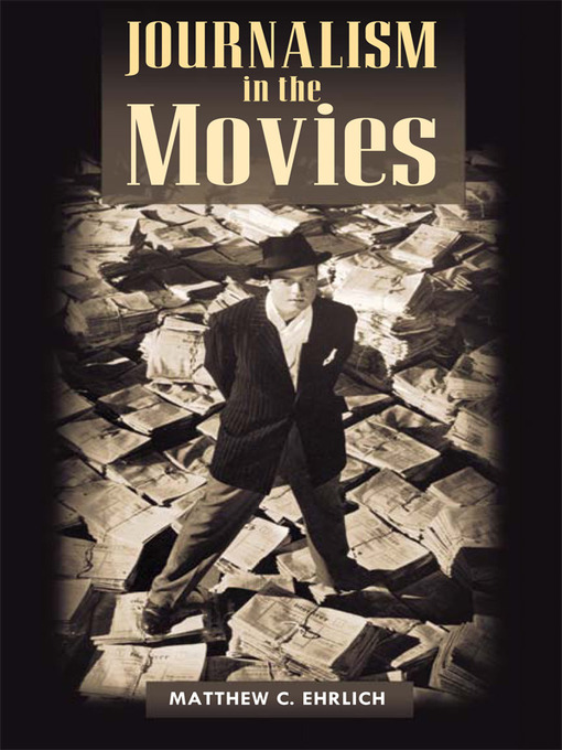 Journalism in the Movies (eBook)